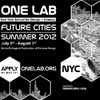 ONE Lab Future Cities Summer 2012