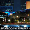 Singapore Bamboo Skyscraper Architecture Competition