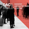Danish Architecture Centre International Conference