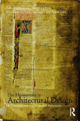The Humanities in Architectural Design, book