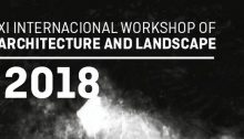XI International Workshop of Architecture and Landscape