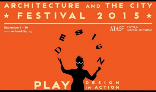 AIA SF Architecture and the City Festival 2015