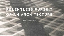 Relentless Pursuit of an Architecture