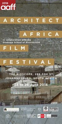 Architect Africa Film Festival 2016
