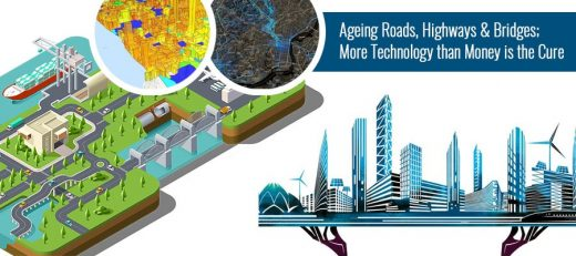 Ageing Roads, Highways & Bridges Technology