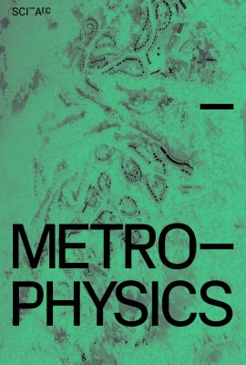 Metrophysics by Michael Sorkin Studio
