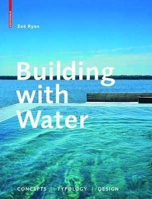 Zoe Ryan Building With Water