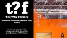 Why Factory exhibition COAM Madrid