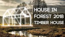 House In Forest 2018 – Timber House Competition