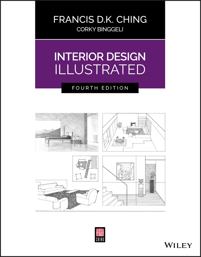 Interior design illustrated 4th edition e architect for An illustrated history of interior decoration
