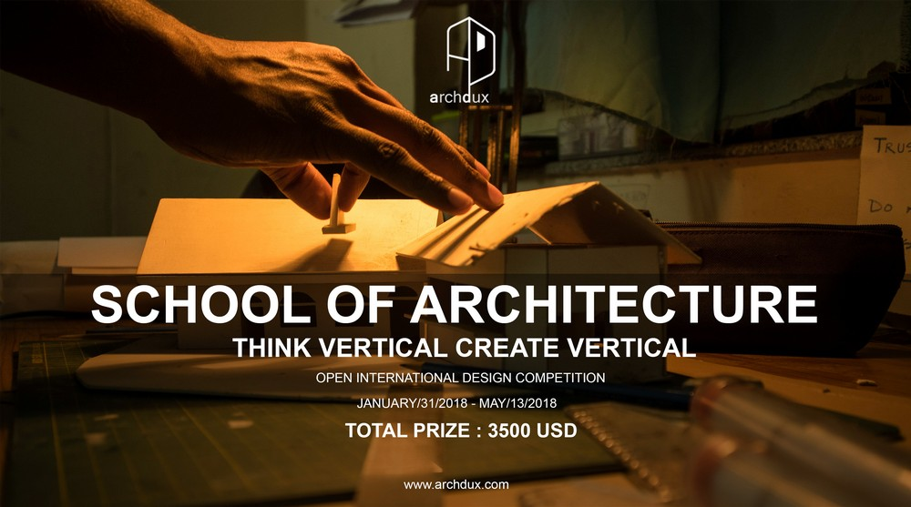 Archdux School of Architecture Competition
