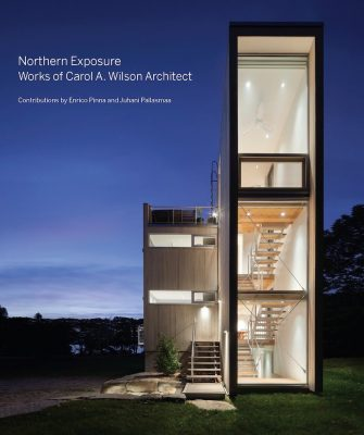 Northern Exposure, Works of Carol A. Wilson Architect - Architecture Books