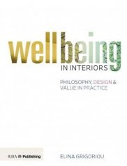 RIBA Publishing Wellbeing in Interiors Book