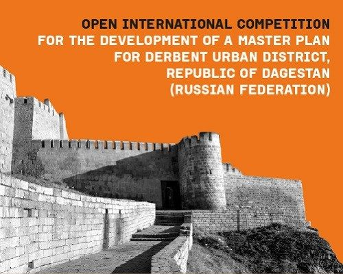 Masterplan for Derbent Urban District Competition Republic of Dagestan