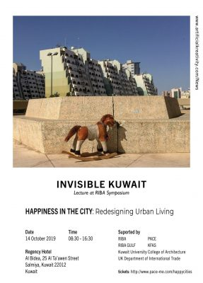 Invisible Kuwait Happiness in the City: Redesigning Urban Living