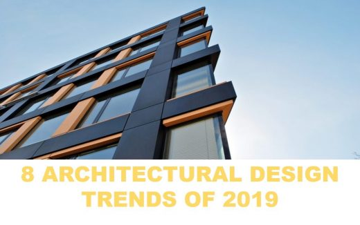 2019's Most Dominant Architectural Trends News