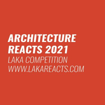 Laka Competition 2021: Architecture that Reacts