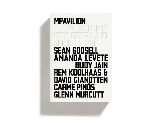 MPavilion: Encounters with Design and Architecture book